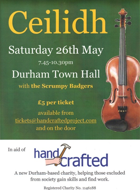 "Ceilidh in aid of ""Handcrafted"" Durham Town Hall 26th May 2012 with the Scrumpy Badgers"